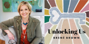 Brené Brown podcast