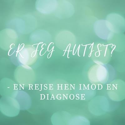 Er jeg autist podcast