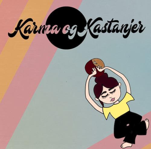 Podcast Karma og Kastanjer
