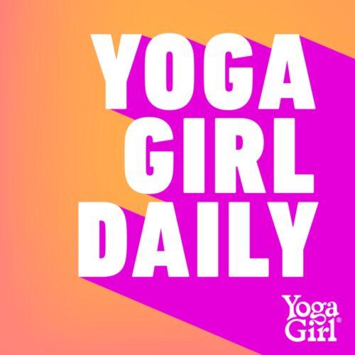 Yoga girl daily podcast