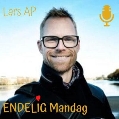 Lars AP Endelig mandag